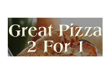 Great 2 For 1 Pizza