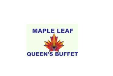 Maple Leaf Queen's Buffet